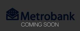 Metrobank (Coming Soon!)